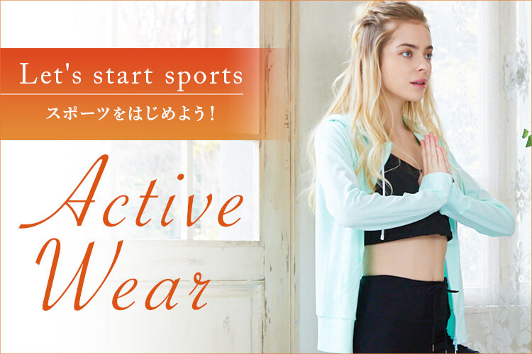 Let's start soprt スポーツをはじめよう!|Active wear