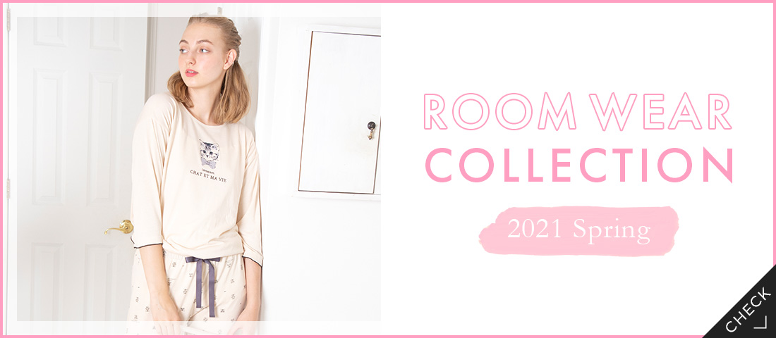 ROOM WEAR COLLECTION 2021 Spring