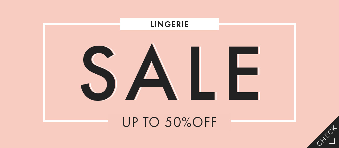 LINGERIE SALE UP TO 50%OFF