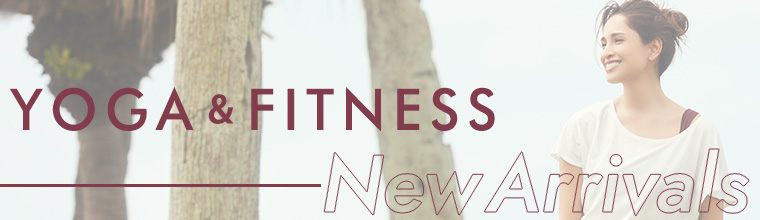 YOGA&FITNESS New Arrivals