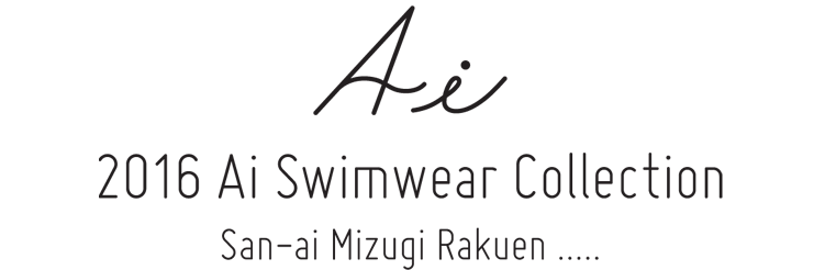SAN-AI SWIMWEAR COLLECTION2016
