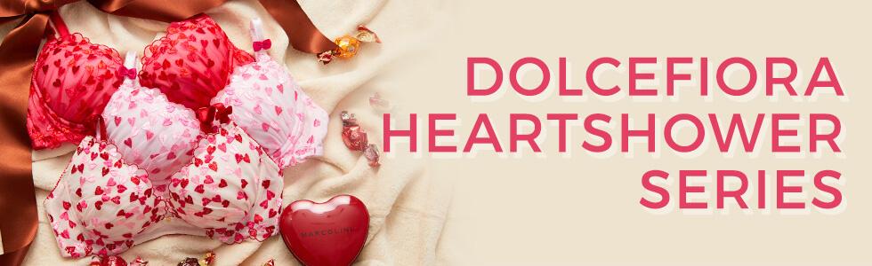 DOLCEFIORA HEARTSHOWER SERIES