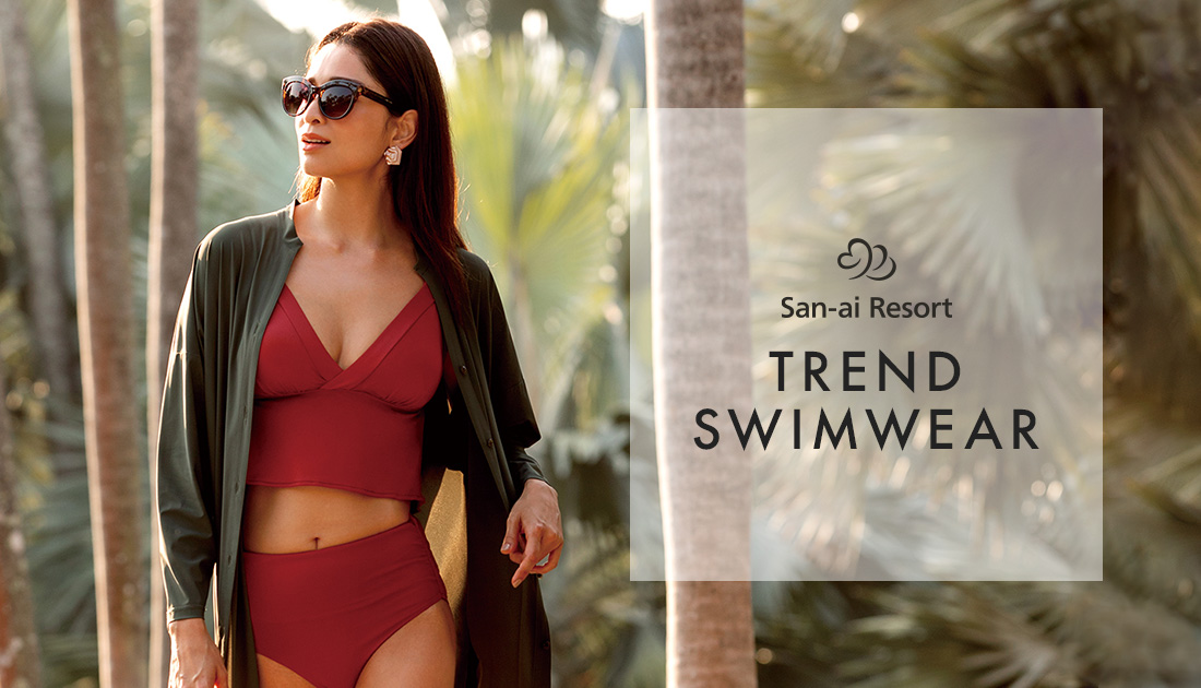 San-ai Resort|TREND SWIMWEAR